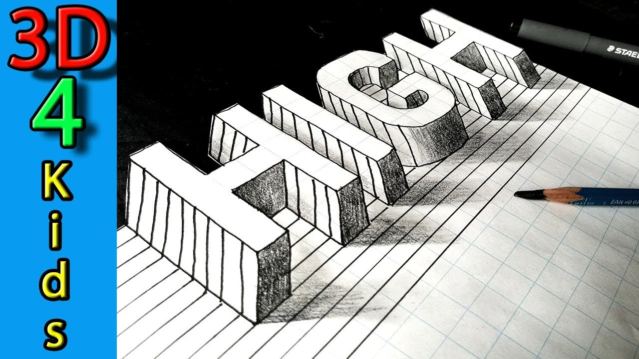 Drawing 3d letter on paper 3d trick art word high