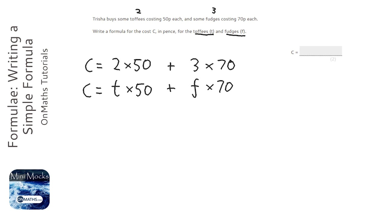Formulae: Writing a Simple Formula (Grade 11) - OnMaths GCSE Maths Revision