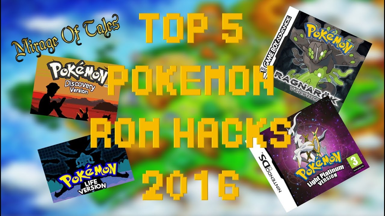 Top 5 Best Pokemon Rom Hacks 2016 Youtube