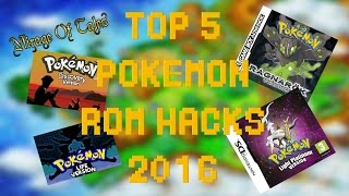 TOP 5 best Pokemon Rom hacks 2016