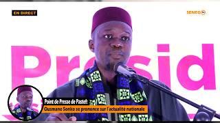 🔴[Replay] Point de Presse de Pastef: Ousmane Sonko se prononce sur l'actualité nationale