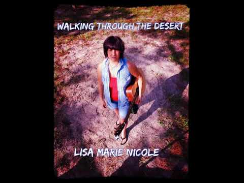 walking through the desert video. Lisa Marie Nicole 2020