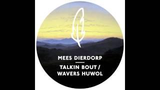 Mees Dierdorp - Talkin Bout