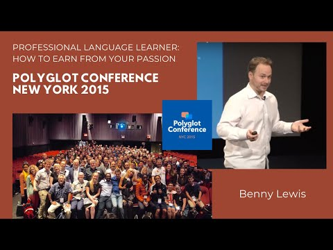 Benny Lewis - Professional Language Learner: How to Earn from Your Passion