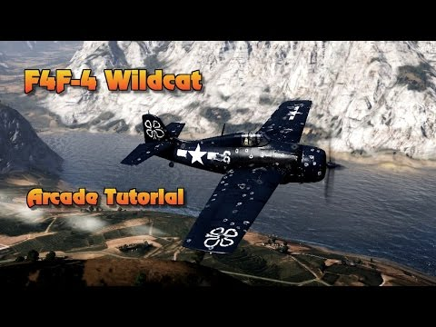 War Thunder - The Flying Bathtub (F4F-4 Arcade Tutorial)