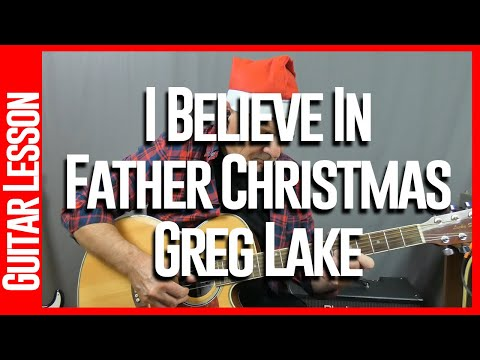 I Believe In Father Christmas By Greg Lake - Guitar Lessons
