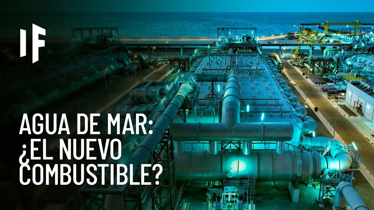 ¿Qué pasaría si diéramos energía al planeta con el agua de mar?