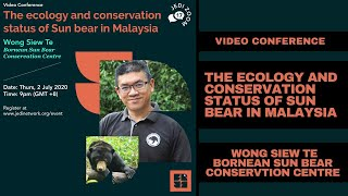 The Ecology and Conservation Status of Sun Bear in Malaysia