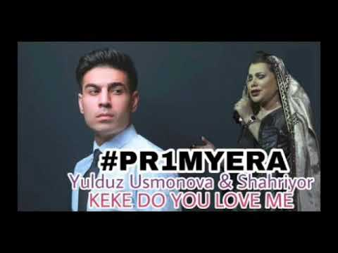 Yulduz Usmonova - Keke Do you love me2019