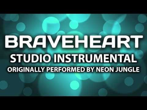 Braveheart (Cover Instrumental) [In the Style of Neon Jungle]