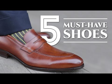 5 Dress Shoes Every Man Must Have - What Leather Men's Shoes To Buy - Which Ones To Purchase First