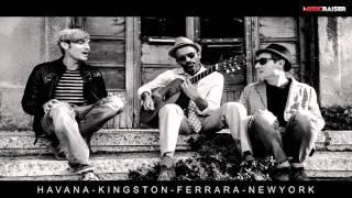 Havana - Kingston - Ferrara - NewYork | New Project
