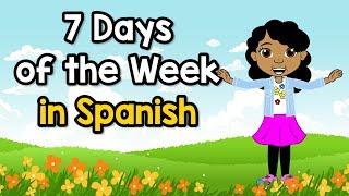 7 Days of the Week in Spanish | Siete Dias de la Semana | Jack Hartmann