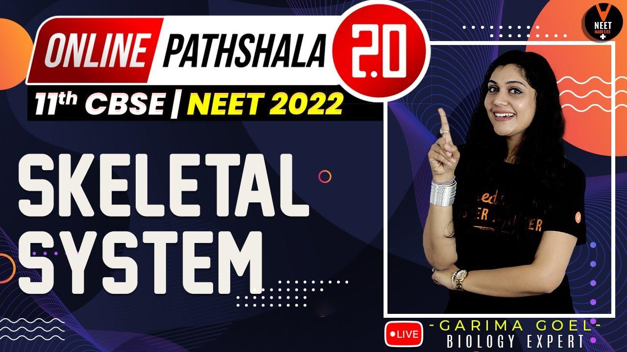 Skeletal System | Locomotion and Movement Class 11 | NEET 2022 Preparation | NEET Biology
