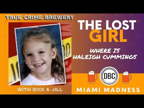 The Lost Girl: Haleigh Cummings
