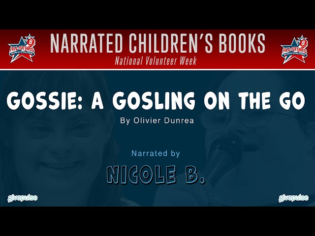 Gossie: A Gosling on the Go! narrated by Nicole B.