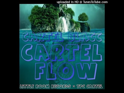 Cartel Blacc - Cartel Flow