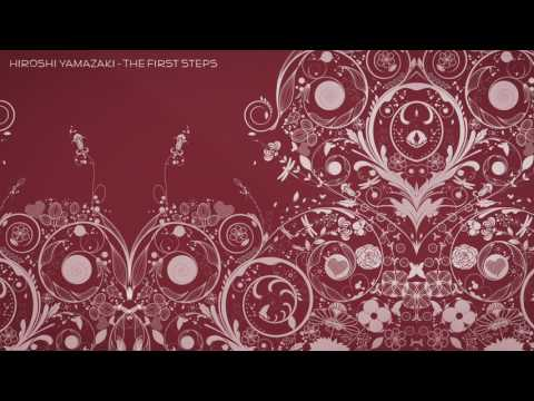Hiroshi Yamazaki  - The First Steps