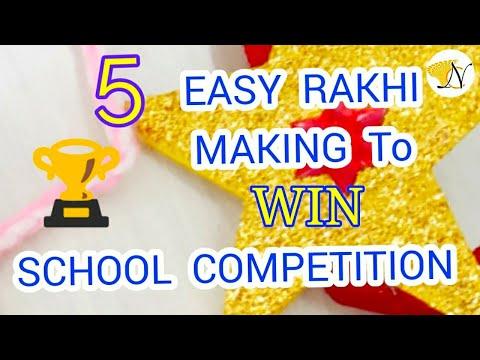 5 EASY RAKHI MAKING for SCHOOL COMPETITION | rakhi making for kids, DIY Rakh | win rakhi COMPETITION