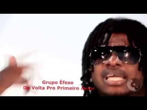 Grupo Éfeso -  De Volta Pro Primeiro Amor (  REMASTERIZADO )