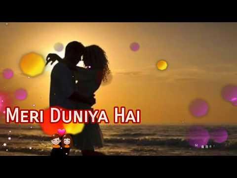 Meri Duniya Hai ||WhatsApp Video||Whatsapp Status||Hindi Love Song♡