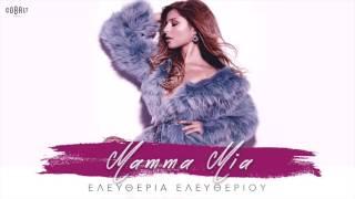 Ελευθερία Ελευθερίου - Mamma Mia - Official Audio Release