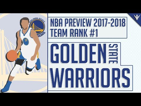 Golden State Warriors | 2017-18 NBA Preview (#1)