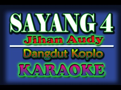 Sayang 4 Karaoke Dangdut