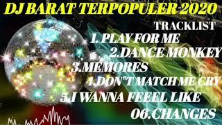 Download Dj barat terpopuler 2020 / dance monkey