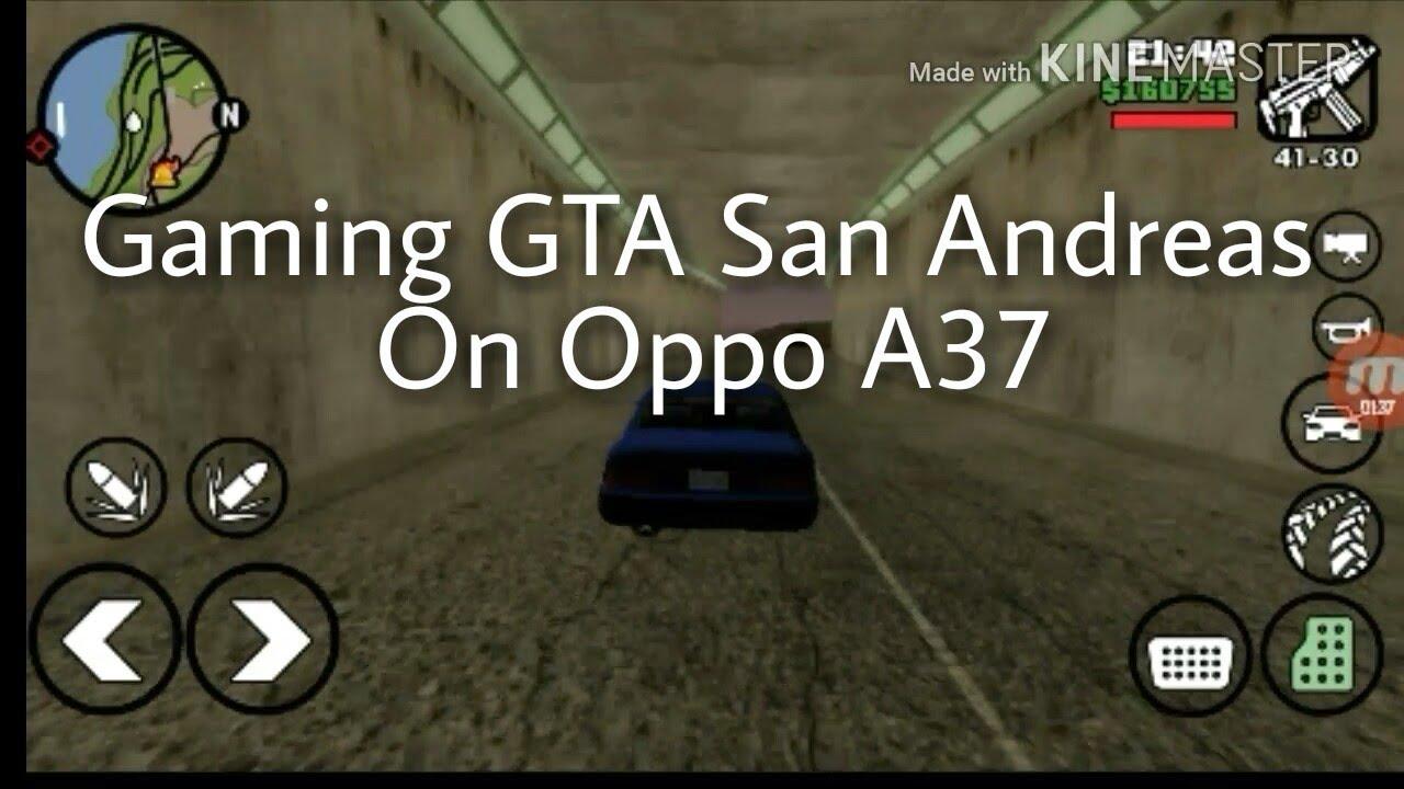 Oppo A Gaming Gta San Andreas