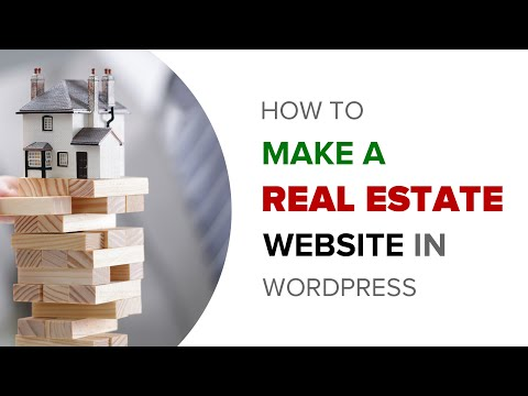 How to Make a Real Estate Website in WordPress