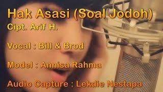 Download Mp3 Hak Asasi  Cipt. Arif H  - Vocal By Bill & Brod