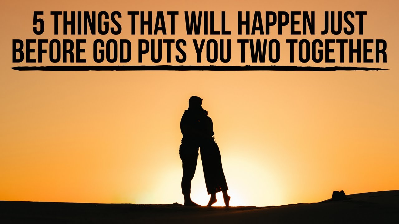 God Is Preparing You Two to Date Each Other If . . .