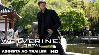 Wolverine: Imortal - Trailer 3 Legendado HD