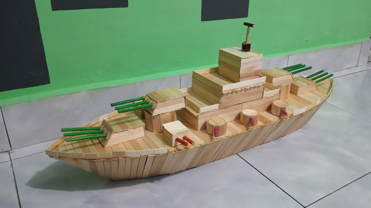 Cara Membuat Miniatur Kapal Perang Dari Stik Es Krim