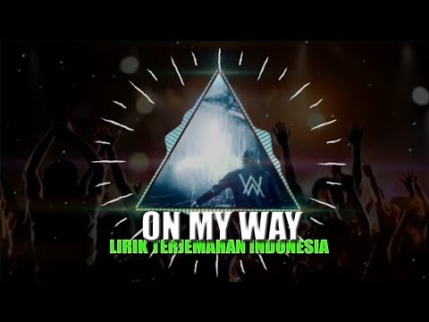 terbaru-2019-lagu-on-my-way-bahasa-indonesia