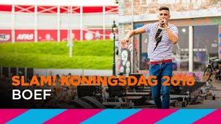 BOEF (LIVE)   SLAM! Koningsdag 2018