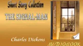 The Signal Man Charles Dickens Audiobook Short Story