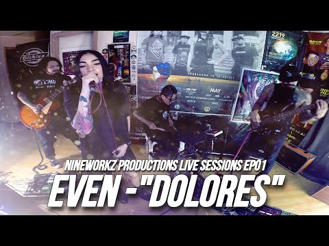 """Download EVEN - """"Dolores"""" (Nineworkz Live Sessions EP01)"""
