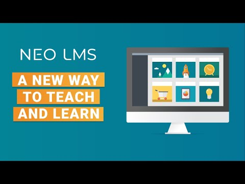 NEO LMS - A refreshingly new way to teach and learn