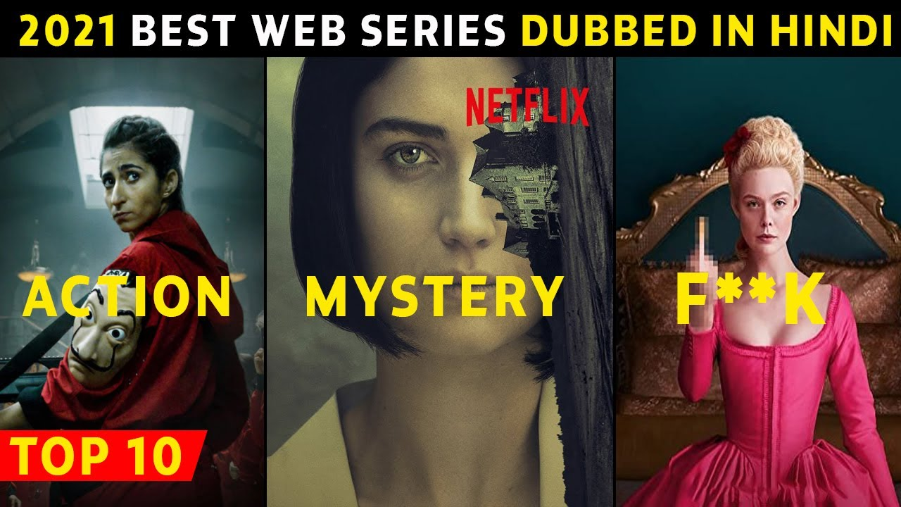 Download Top 10 Best Web Series Dubbed In Hindi Best Of 2021