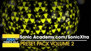 A.N.A 1.5 - Preset Pack Volume 2 - Out Now !