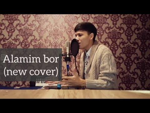 Munisa Rizayeva - Alamim bor (cover by Akmal)