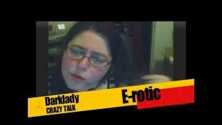"CrazyTalk Ep17 - Theresa ""Darklady"" Reed - Sex and the Net"