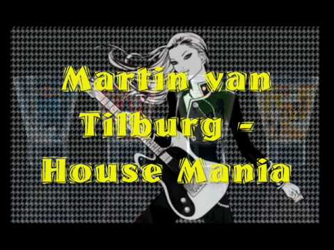 Martin van Tilburg - House Mania