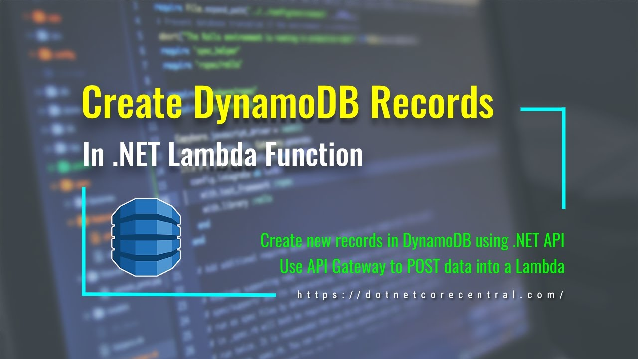 Create New Records in Amazon DynamoDB using .NET Core API (An Introduction for .NET Developers)