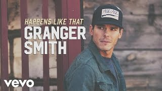 Granger Smith - Happens Like That (Official Audio)