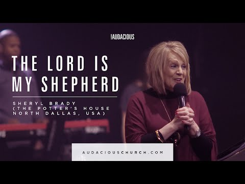 Sheryl Brady - Sunday 18th October 2015 - The Lord is my shepherd