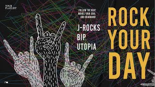 Download lagu Your Playlist: Rock Your Day l J-Rocks, BIP, Utopia