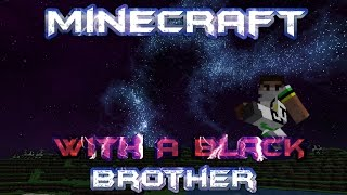 Minecraft With A Black Brother - Witches Hut and Donkey Love - Episode 2 Thumbnail